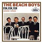 The Beach Boys Fun, Fun, Fun (Karaoke Version)