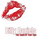 Billy Daniels The Touch Of Your Lips