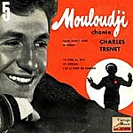 Marcel Mouloudji Vintage French No. 119 - Ep: Mouloudji Chante Charles Trenet