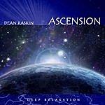 Dean Raskin Ascension-Deep Relaxation
