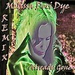 Melissa Dori Dye Already Gone (Remixes)