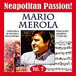 Mario Merola Neapolitan Passion Vol. 7