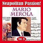 Mario Merola Neapolitan Passion Vol. 8