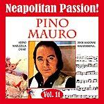 Pino Mauro Neapolitan Passion Vol. 11