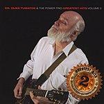 Dr. Duke Tumatoe & The Power Trio Greatest Hits Volume 2