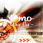 T-Mo Stay Fly - Single