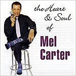 Mel Carter The Heart & Soul Of Mel Carter