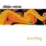 Deja-Move Sunday