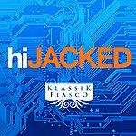 Johnny Fiasco Hijacked
