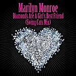 Marilyn Monroe Diamonds Are A Girl's Best Friend (Swing Cats Mix) - As Heard In The Film Burlesque