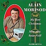 Alain Morisod My Best Christmas - Mon Plus Beau Noël