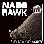 Nabo Rawk Mount Olympus Steeze