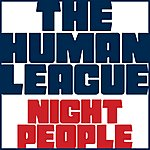 The Human League Night People