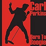 Carl Perkins Born To Boogie