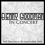 Benny Goodman Benny Goodman In Concert (Hd Digitally Re-Mastered 2010)