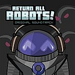 Zircon Return All Robots! Original Soundtrack