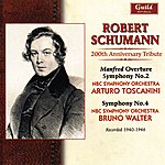 NBC Symphony Orchestra Schumann 200th Anniversary Tribute - Toscanini, Walter - 1940 & 1946