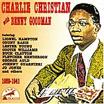 Charlie Christian Charlie Christian With Benny Goodman