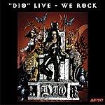 Dio We Rock (Live)