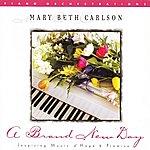Mary Beth Carlson A Brand New Day