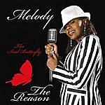 Melody The Reason