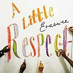 Erasure A Little Respect (Hmi Redux)