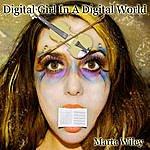 Marta Wiley Digital Girl In A Digital World