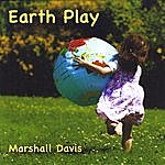 Marshall Davis Earth Play