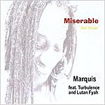 Marquis Miserable - Gal Tings (Feat. Turbulence And Lutan Fyah)