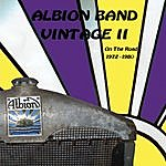 The Albion Band Albion Band Vintage II On The Road 1972-1980