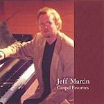 Jeff Martin Gospel Favorites