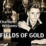 Charlie Williams Fields Of Gold