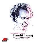 Pandit Jasraj The Inimitable