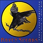 Steve & Kristi Nebel Raven Speaks