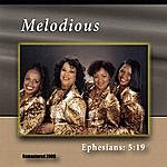 Melodious Melodious Eph. 5:19 (Remastered)