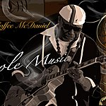 "Al 'Coffee' McDaniel ""Sole Music"""