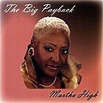 Martha High The Big Payback