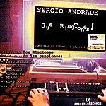 Sergio Andrade Sergio Andrade Sus Ringtones! (Cómo Pasa El Tiempo...! Parte 2)