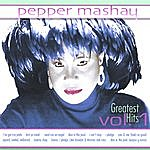 Pepper Mashay Greatest Hits Vol. 1