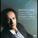 Eliahu Inbal Bruckner : Complete Symphonies