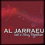 Al Jarreau Let's Stay Together