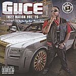 Guce Guce - Thizz Nation Vol. 25