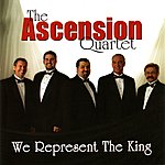 Ascension We Represent The King