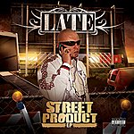 Late Street Product - Ep