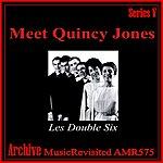 Les Double Six Meet Quincy Jones