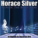 Horace Silver Blowin' The Blues Away (Hd Digitally Re-Mastered 2010)