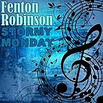Fenton Robinson Stormy Monday
