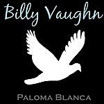 Billy Vaughn Paloma Blanca