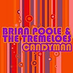 Brian Poole & The Tremeloes Candyman