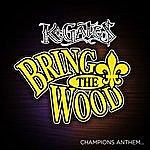 K. Gates Bring The Wood (Lsu)